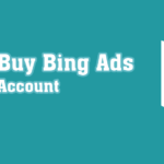buy bing ads account, bing ads verified account, best bing ads account, best quality bing ads account