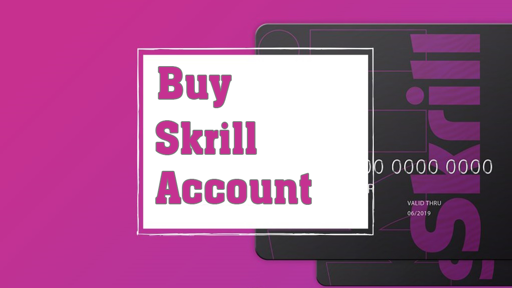 buy skrill account, buy verified skrill account, skrill account